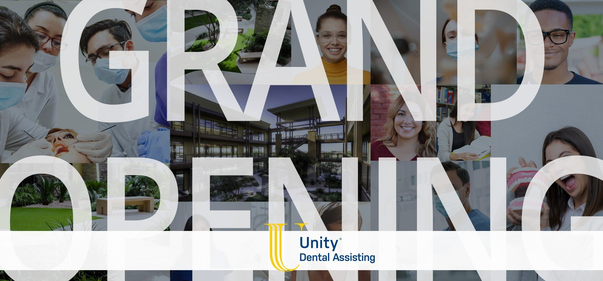 grand opening unity dental assisting